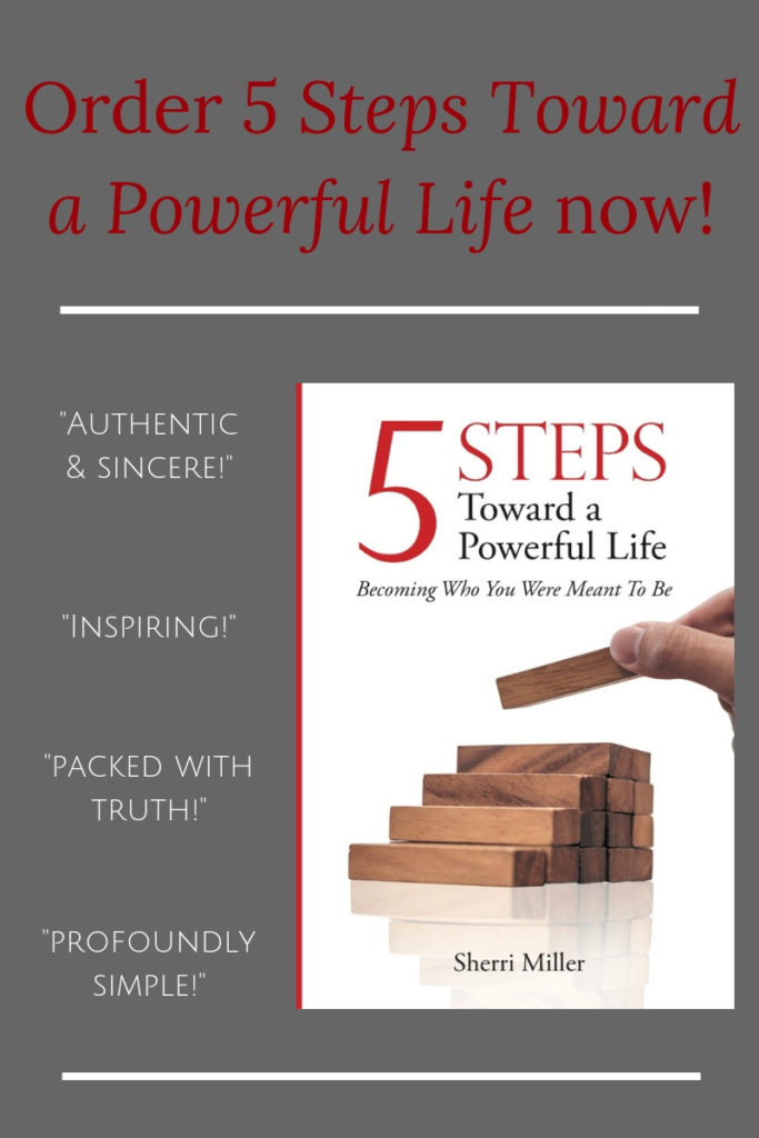 5 Steps Toward a Powerful Life